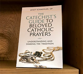 Sister Janet Schaeffler, OP, Offers Guide to Prayer for Catechists