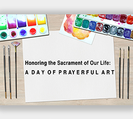 Weber Center Offers Day of Prayerful Art